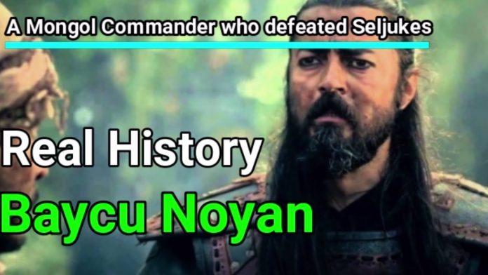Who was Baycu Noyan