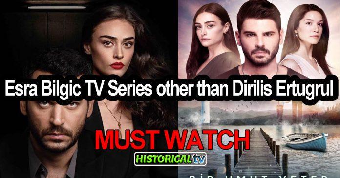 Esra Bilgic TV Series