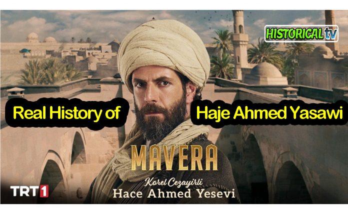 Real History of Ahmad Yesevi (Ahmad Yasawi) in Kurulus Osman & Mavera