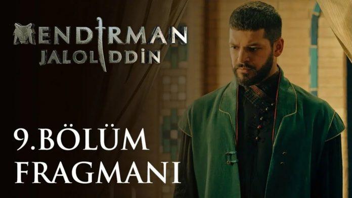 Mendirman Celaleddin episode 9