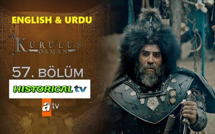 Watch Kurulus Osman Episode 57 English & Urdu Subtitles Free of Cost